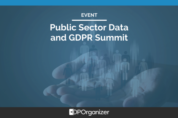 Public Sector Data and GDPR Summit