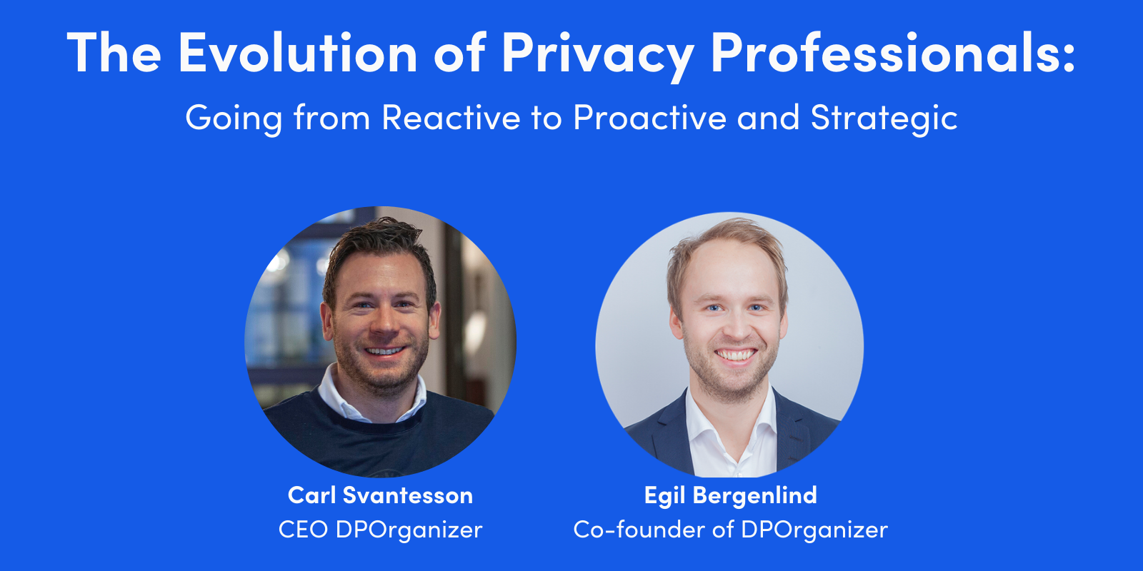 Webinar: The Evolution of Privacy Professionals