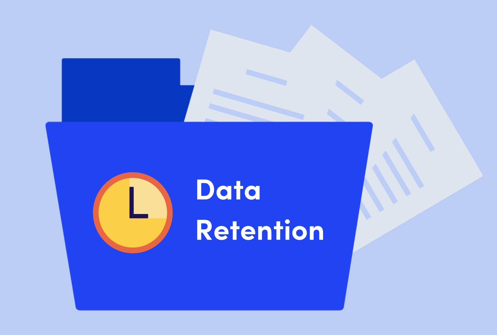 Why data retention periods matter