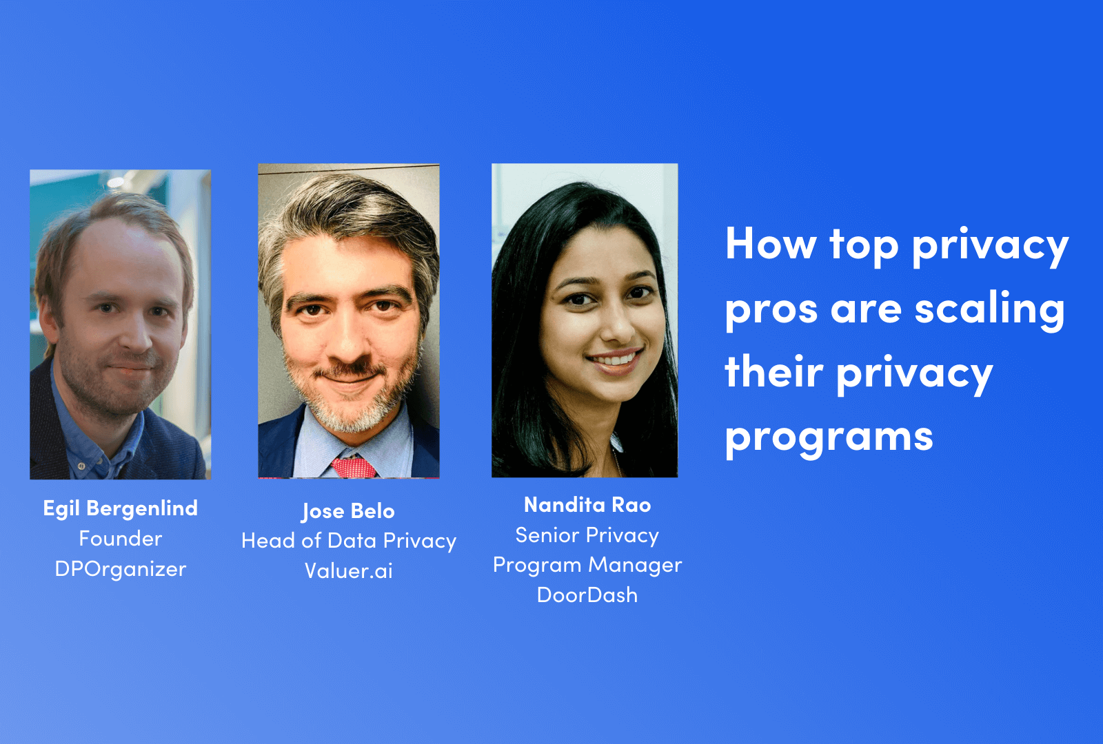 How top privacy pros are scaling their privacy programs